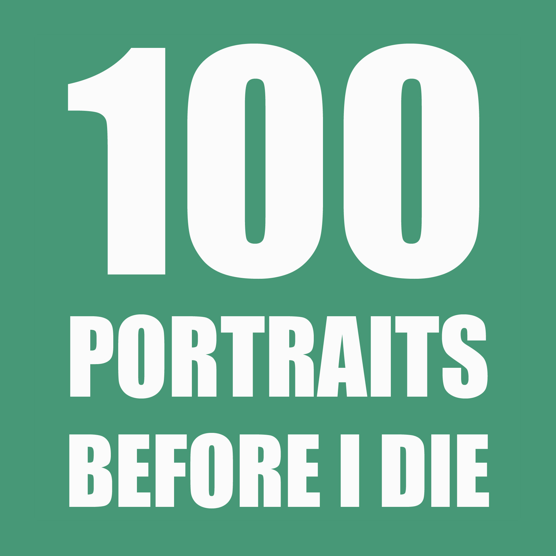 100 Portraits Before I Die